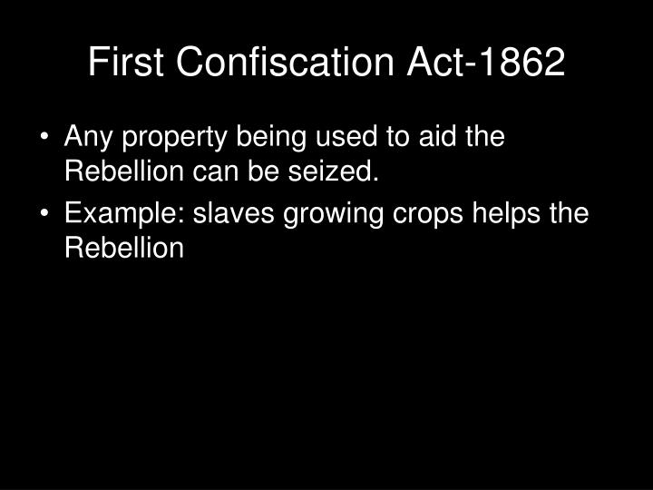 First confiscation act 1862