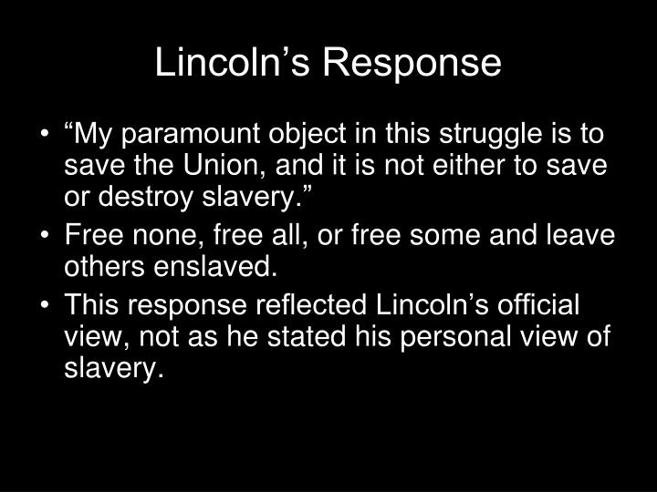 Lincoln's Response