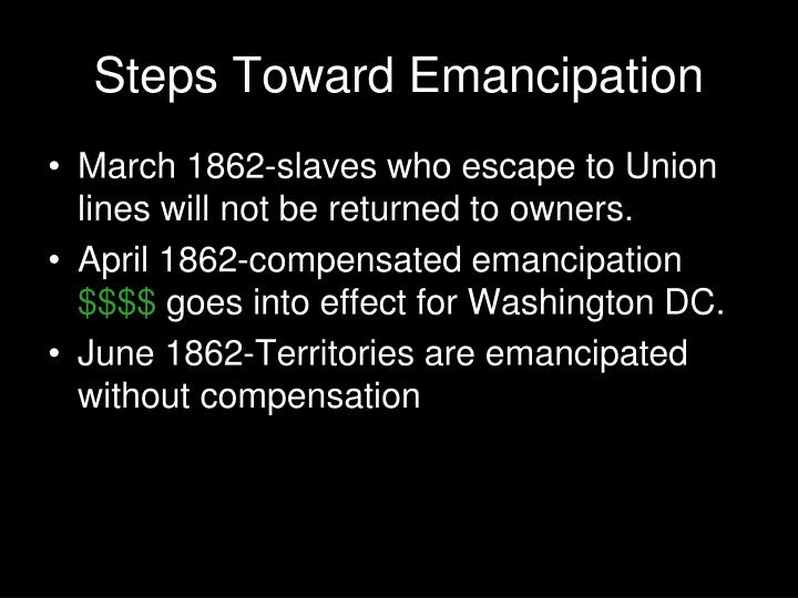 Steps Toward Emancipation