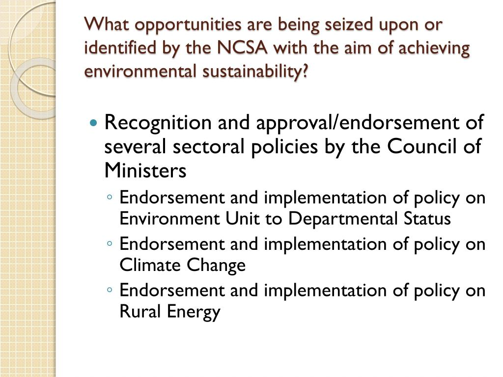 What opportunities are being seized upon or identified by the NCSA with the aim of achieving environmental sustainability?
