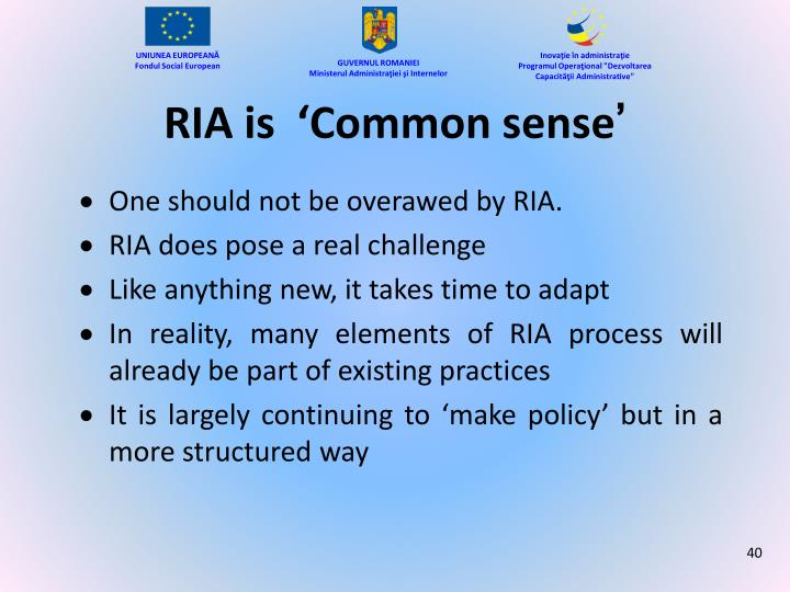 RIA is  'Common sense