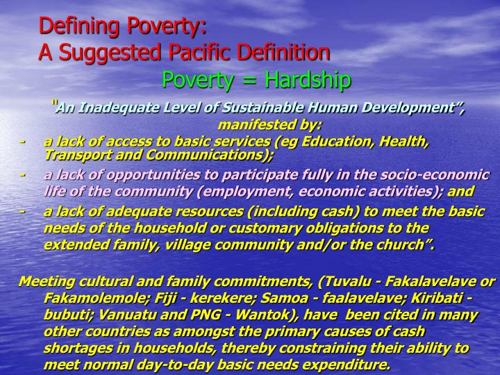 Defining poverty a suggested pacific definition