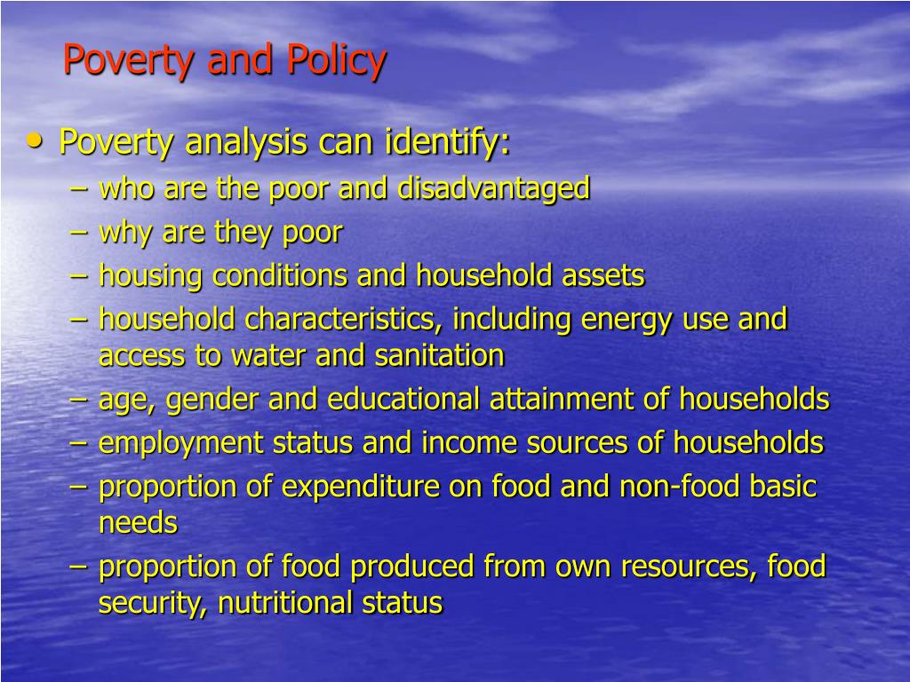 Poverty and Policy