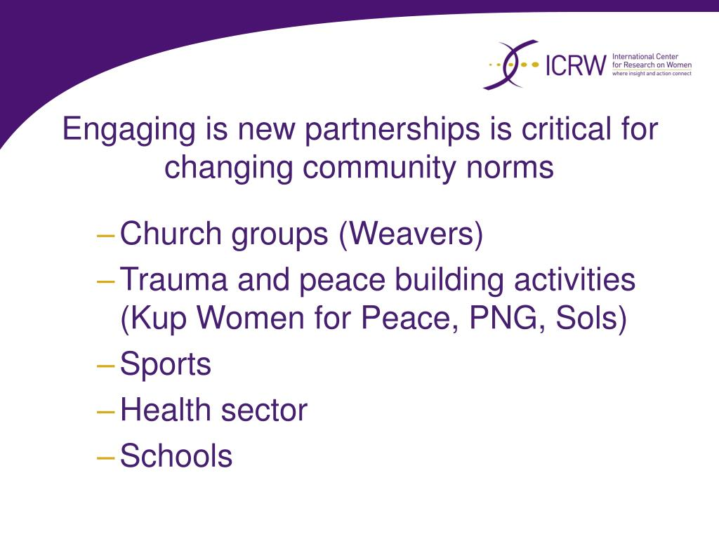 Engaging is new partnerships is critical for changing community norms