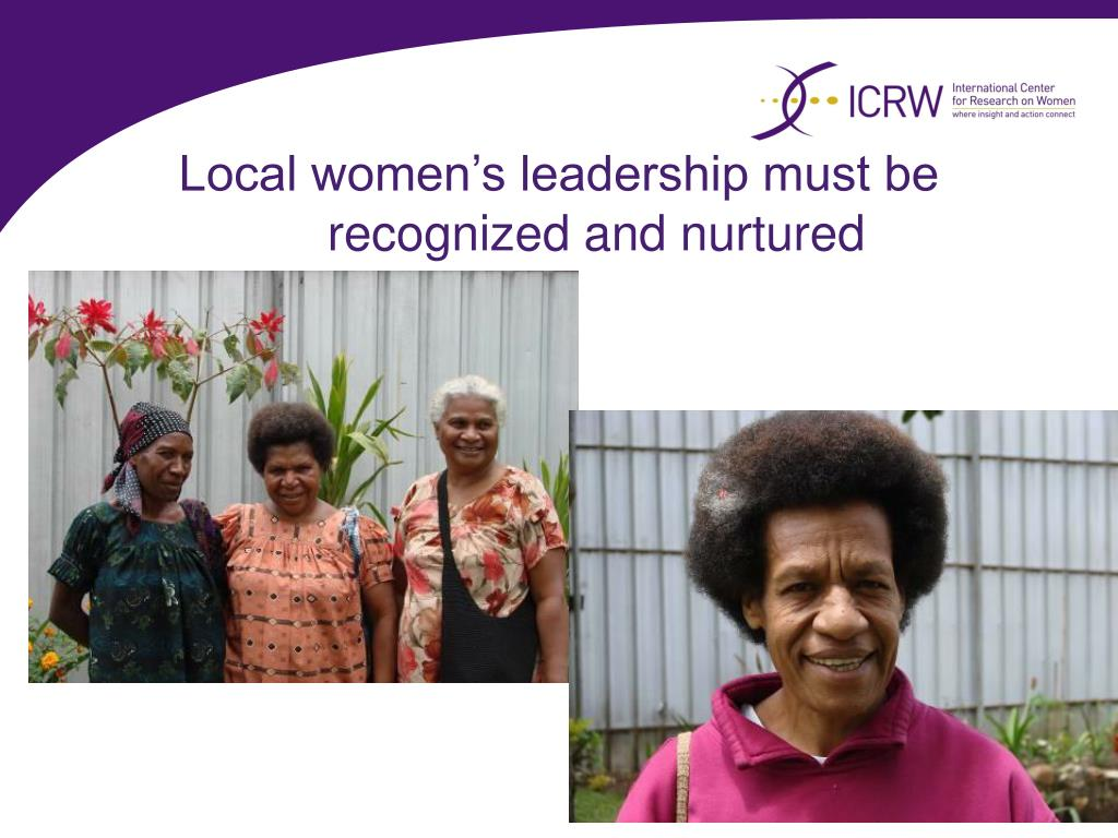 Local women's leadership must be recognized and nurtured