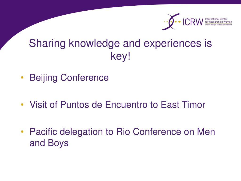 Sharing knowledge and experiences is key!