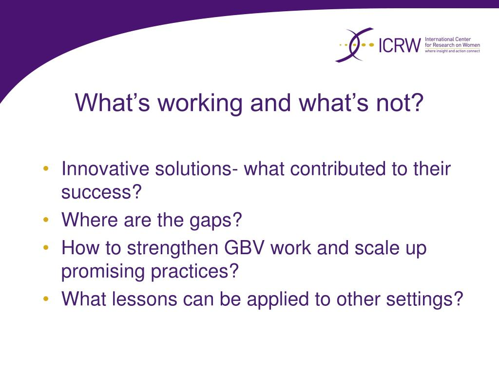 What's working and what's not?