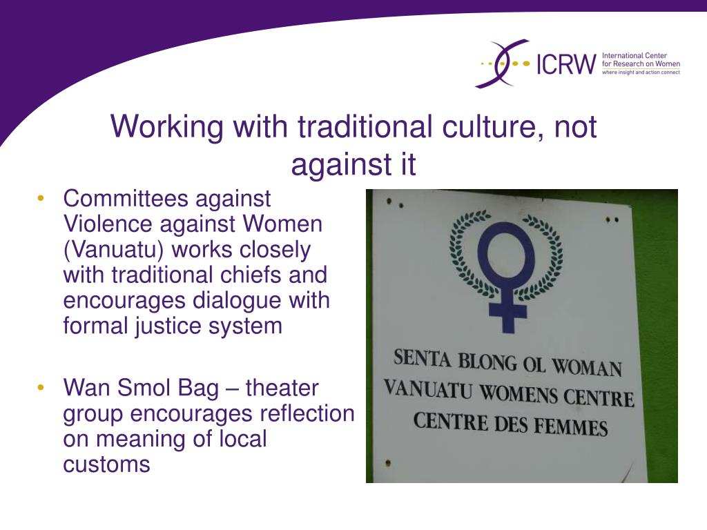 Working with traditional culture, not against it
