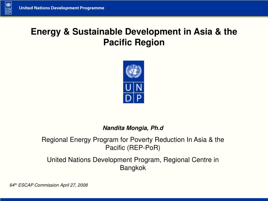 Energy & Sustainable Development in Asia & the Pacific Region