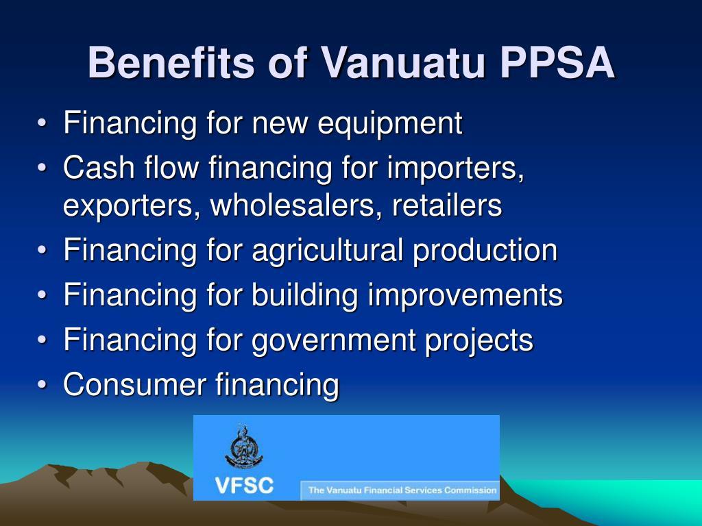 Benefits of Vanuatu PPSA