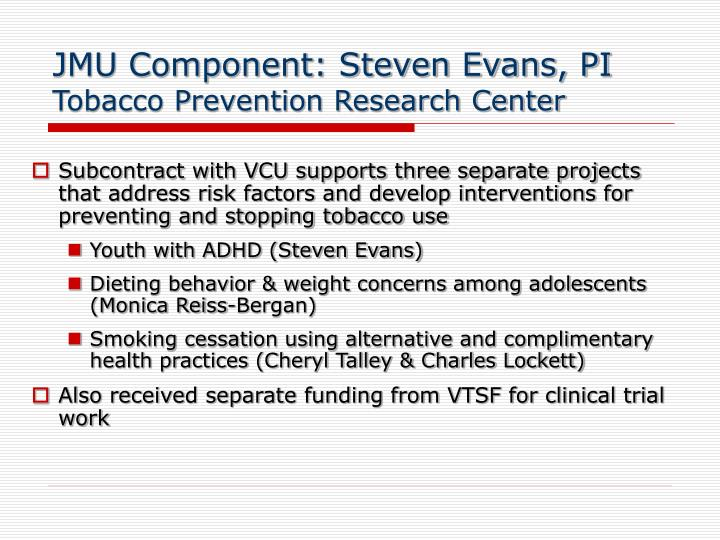 JMU Component: Steven Evans, PI