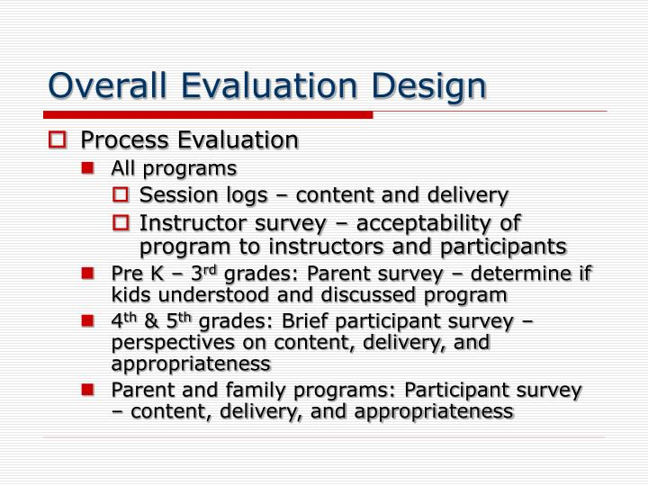Overall Evaluation Design