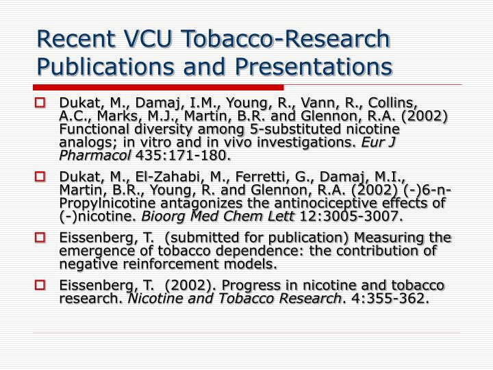 Recent VCU Tobacco-Research Publications and Presentations