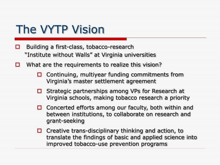 The VYTP Vision