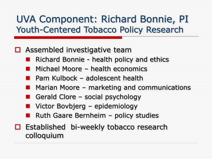 UVA Component: Richard Bonnie, PI