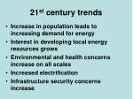21 st century trends