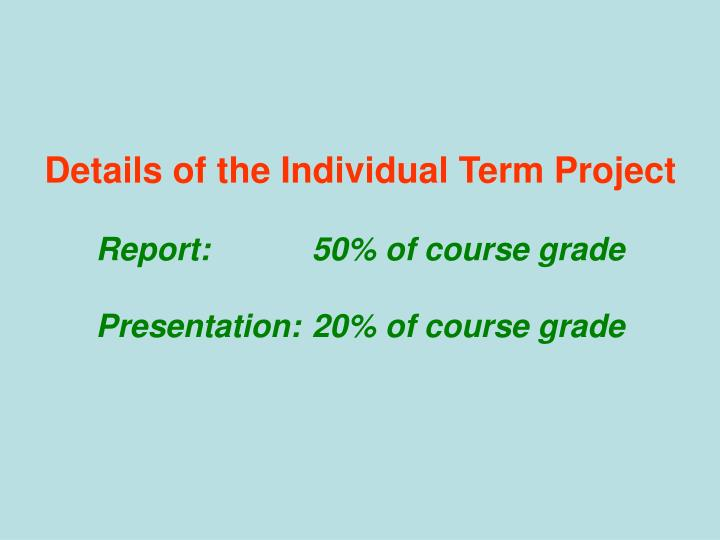 Details of the Individual Term Project