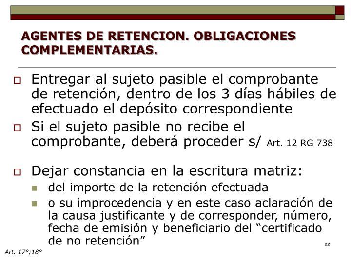 AGENTES DE RETENCION. OBLIGACIONES COMPLEMENTARIAS.
