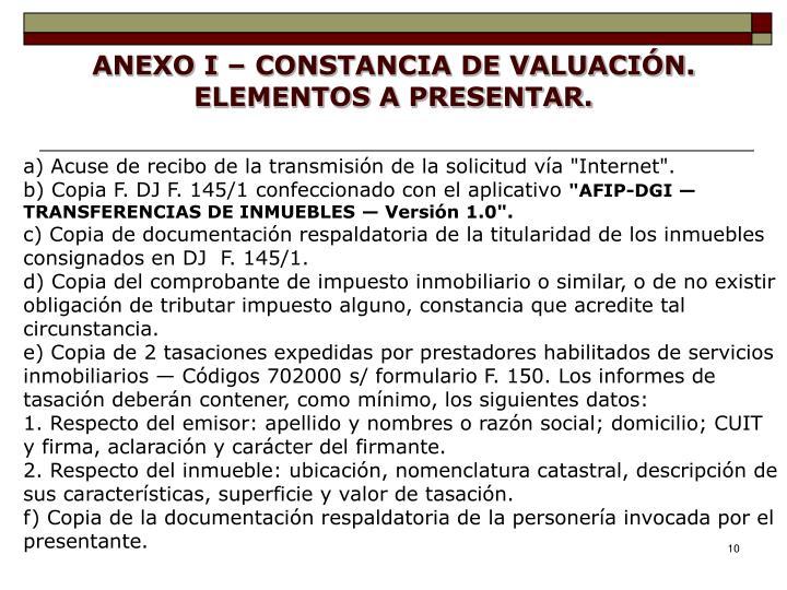 ANEXO I – CONSTANCIA DE VALUACIÓN. ELEMENTOS A PRESENTAR.