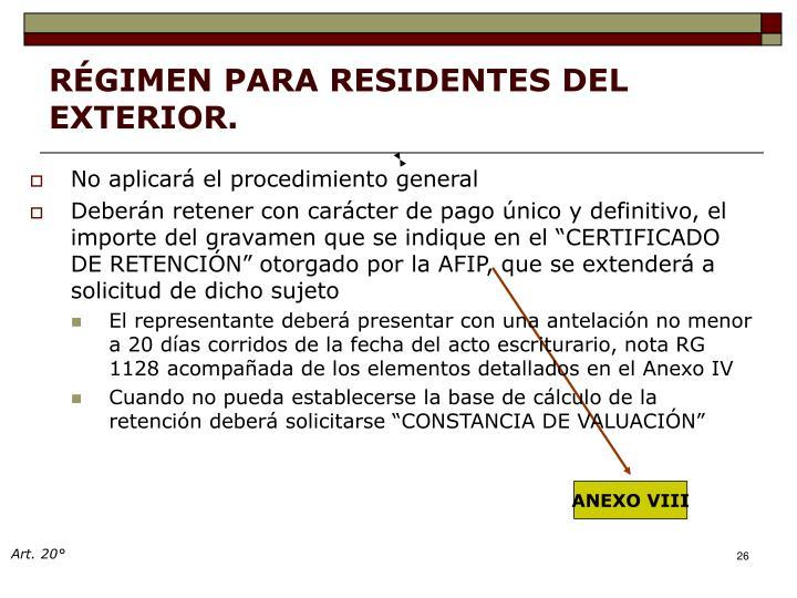 RÉGIMEN PARA RESIDENTES DEL EXTERIOR.