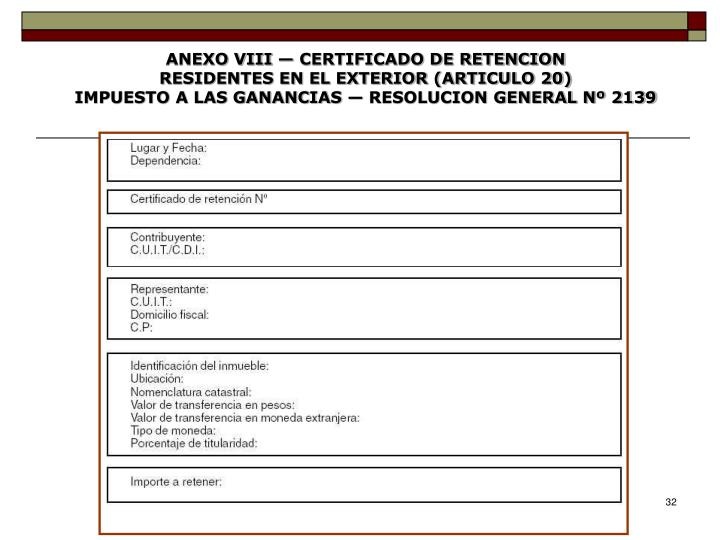 ANEXO VIII — CERTIFICADO DE RETENCION