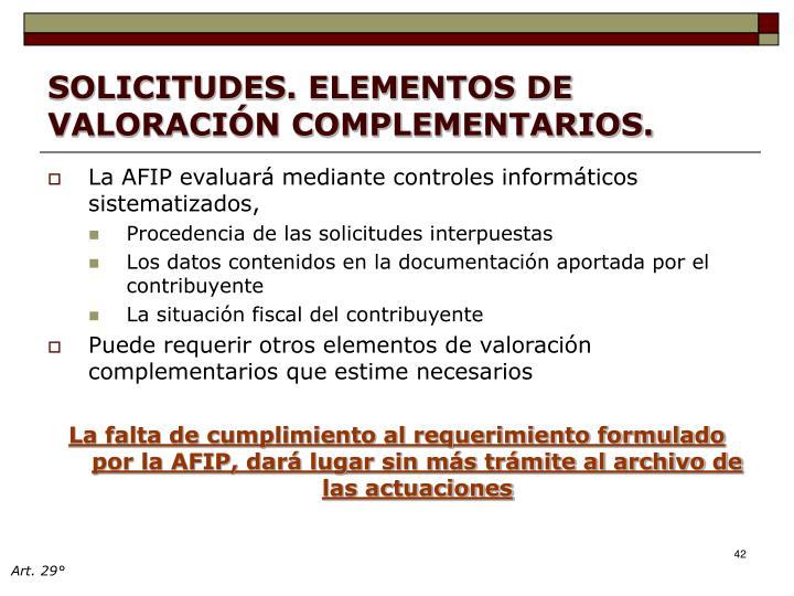 SOLICITUDES. ELEMENTOS DE VALORACIÓN COMPLEMENTARIOS.