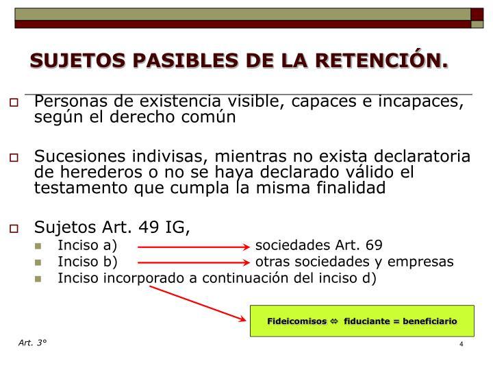 SUJETOS PASIBLES DE LA RETENCIÓN.