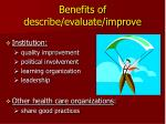 benefits of describe evaluate improve