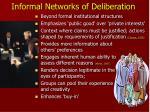 informal networks of deliberation