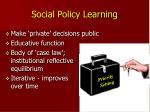 social policy learning