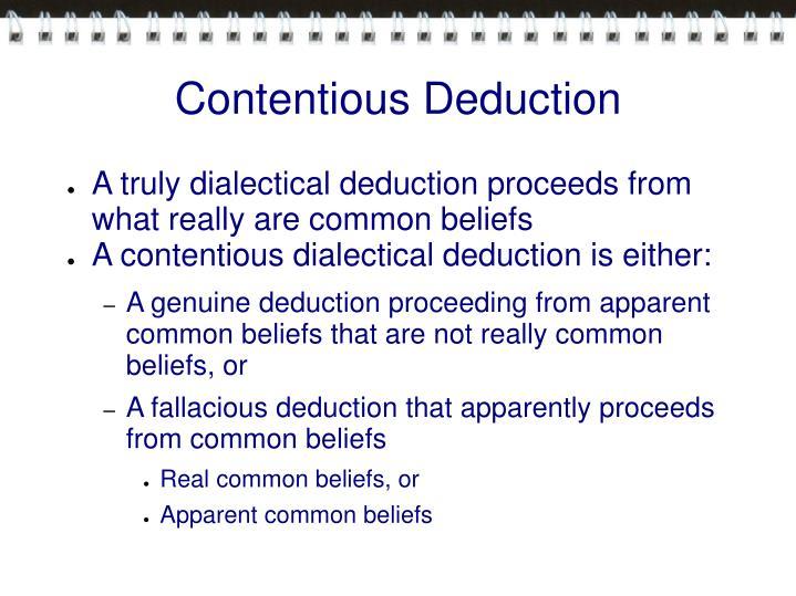 Contentious Deduction