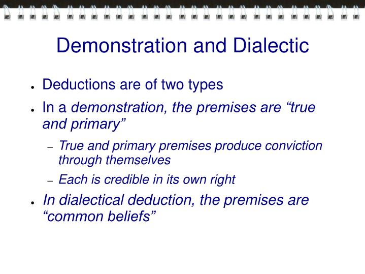 Demonstration and Dialectic