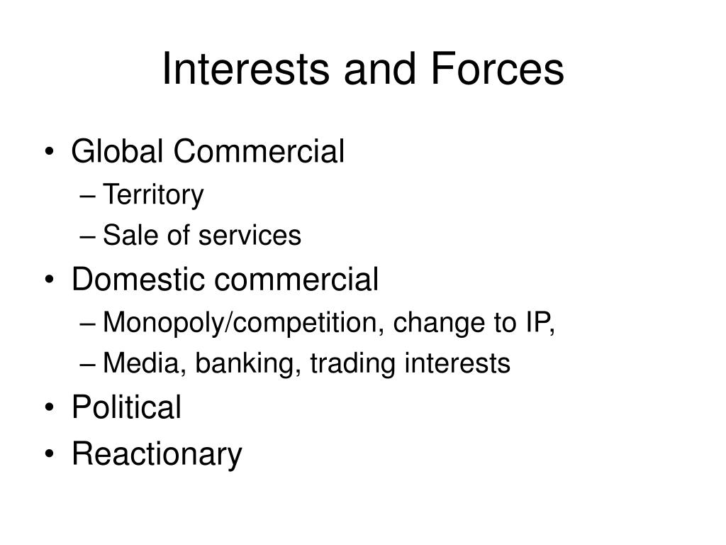 Interests and Forces