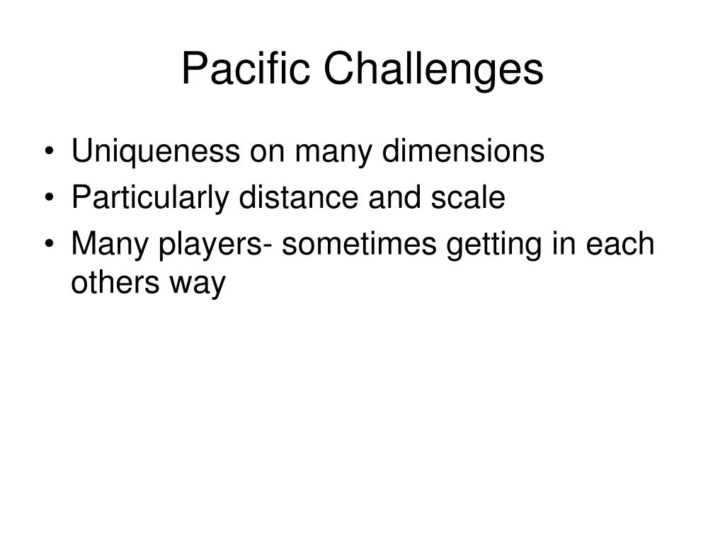 Pacific Challenges