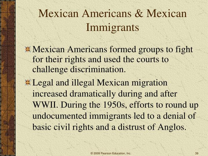 Mexican Americans & Mexican Immigrants