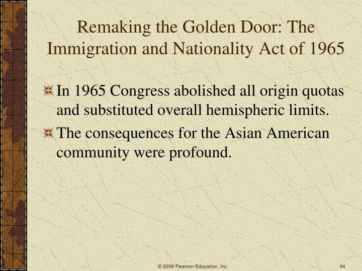 Remaking the Golden Door: The Immigration and Nationality Act of 1965