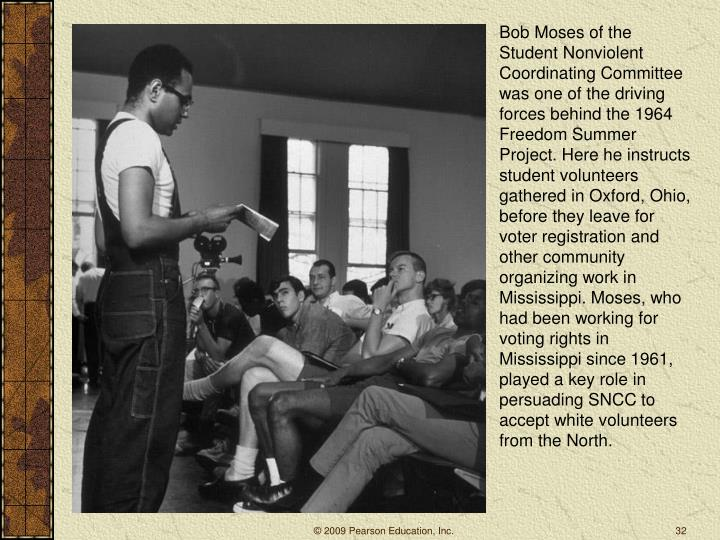 Bob Moses of the Student Nonviolent Coordinating Committee was one of the driving forces behind the 1964 Freedom Summer Project. Here he instructs student volunteers gathered in Oxford, Ohio, before they leave for voter registration and other community organizing work in Mississippi. Moses, who had been working for voting rights in Mississippi since 1961, played a key role in persuading SNCC to accept white volunteers from the North.
