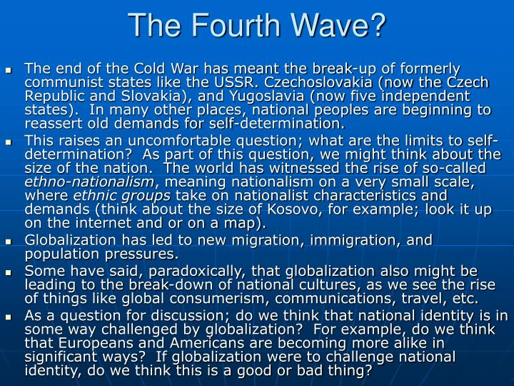 The Fourth Wave?