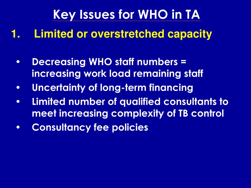 Key Issues for WHO in TA