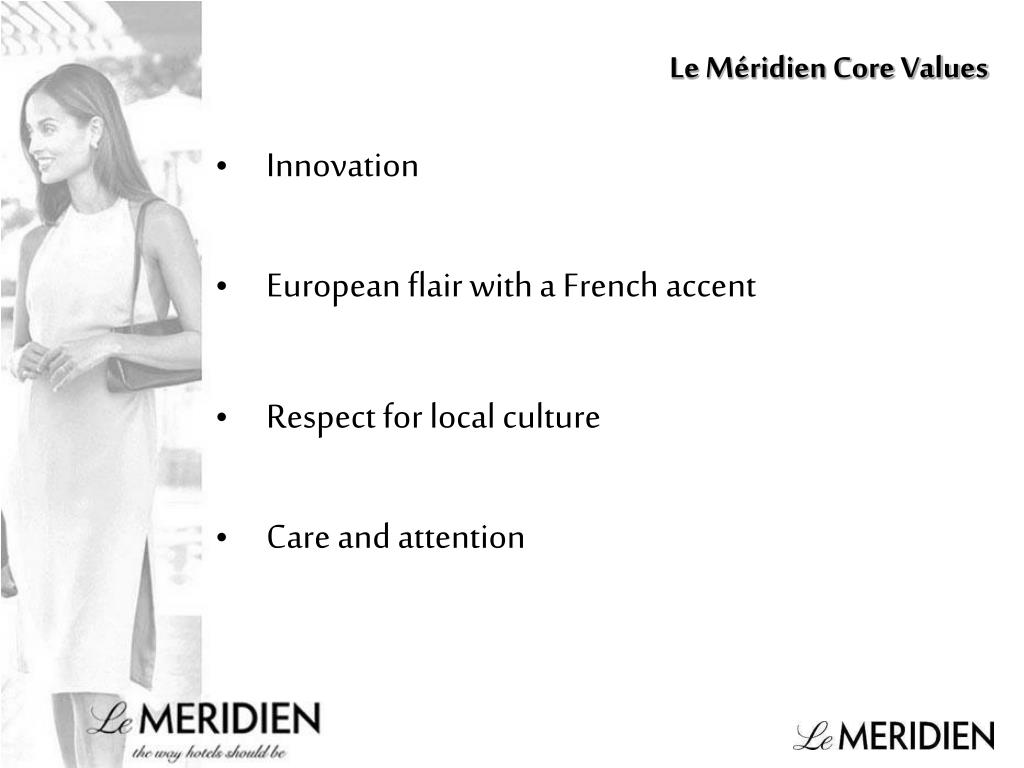 Le Méridien Core Values