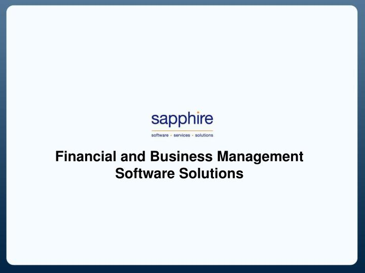 Financial and Business Management Software Solutions