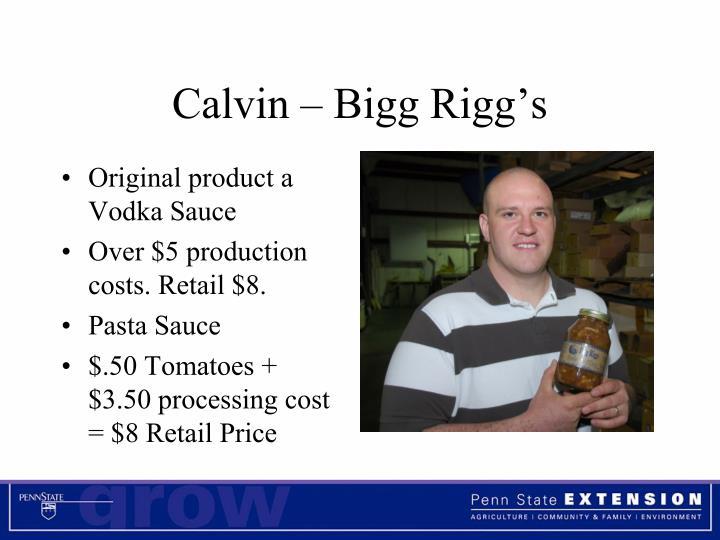 Calvin – Bigg Rigg's