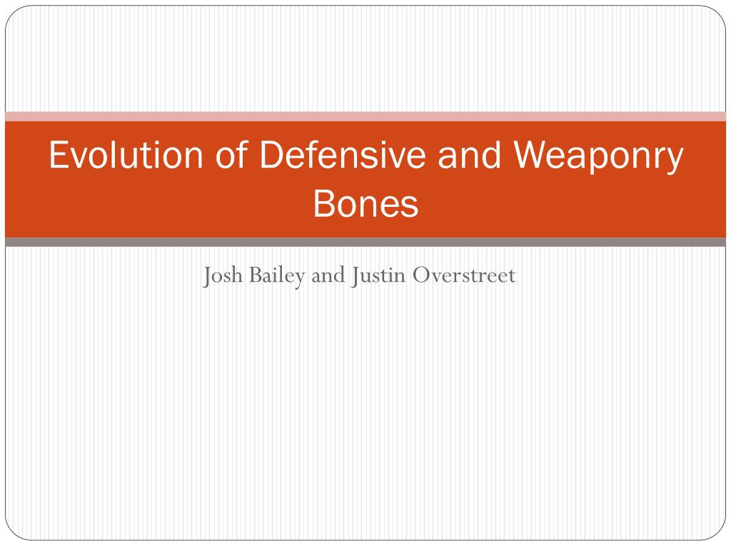 Evolution of Defensive and Weaponry Bones