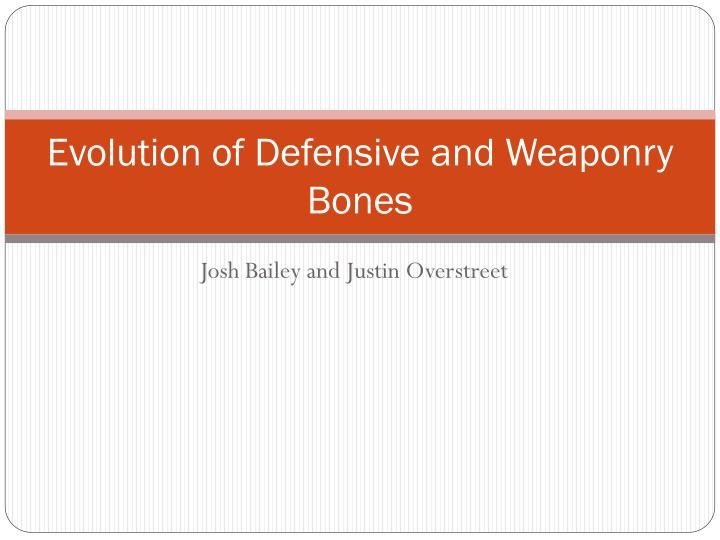 Evolution of defensive and weaponry bones l.jpg