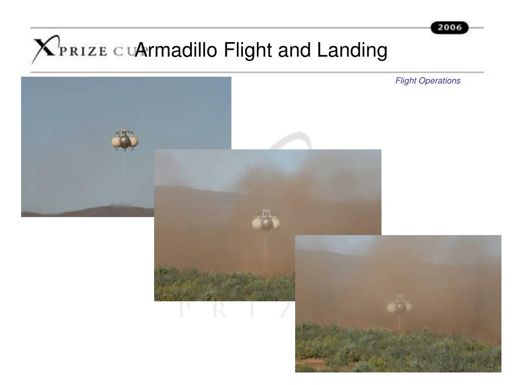 Armadillo Flight and Landing