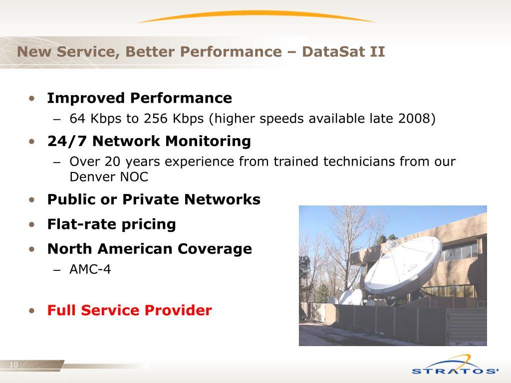 New Service, Better Performance – DataSat II
