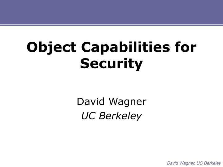 Object capabilities for security