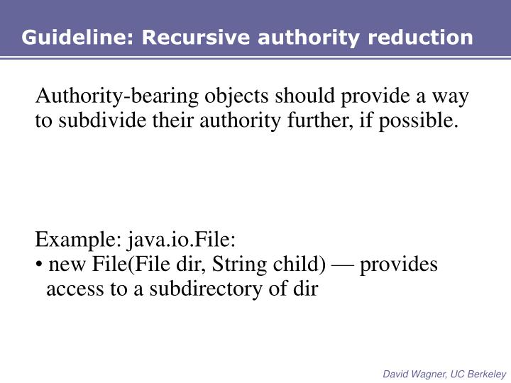 Guideline: Recursive authority reduction