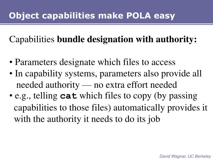 Object capabilities make POLA easy
