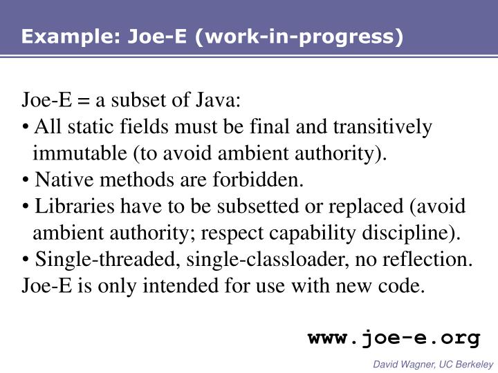 Example: Joe-E (work-in-progress)